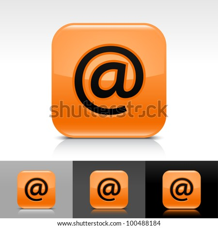 Orange glossy web button with black at sign. Rounded square shape icon with shadow and reflection on white, gray, and black background. Vector 8 eps. - stock vector