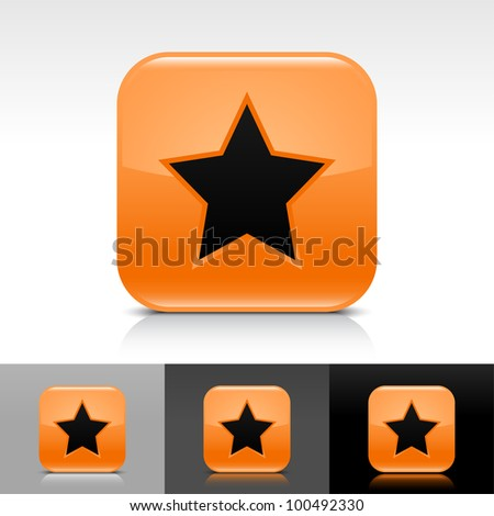 Orange glossy web button with black star sign. Rounded square shape icon with shadow and reflection on white, gray, and black background. Vector 8 eps. - stock vector