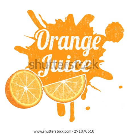 Orange juice grunge rubber stamp from splash, vector illustration - stock vector