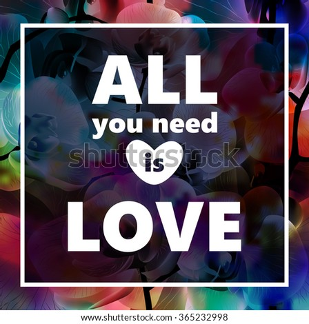 Orchid flower vector card. All you need is love. EPS10. - stock vector