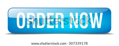 order now blue square 3d realistic isolated web button - stock vector