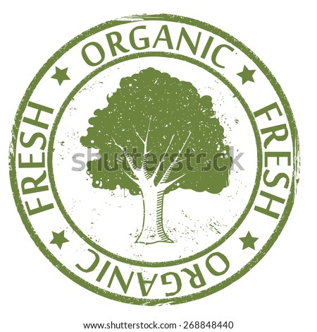 Organic and fresh stamp with a tree, vector illustrations - stock vector