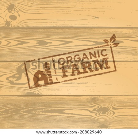 Organic Farm Creative Vector Stamp on Wooden Background. Eco Friendly Natural Concept