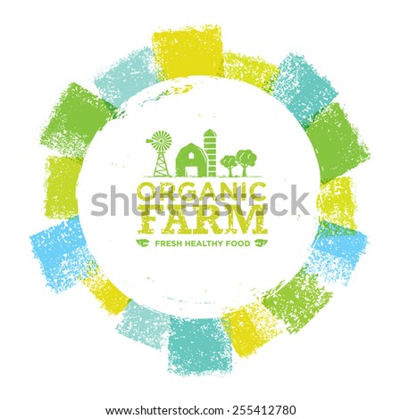 Organic Farm Fresh Healthy Food Eco Green Vector Concept Inside Bright Brush Circle - stock vector