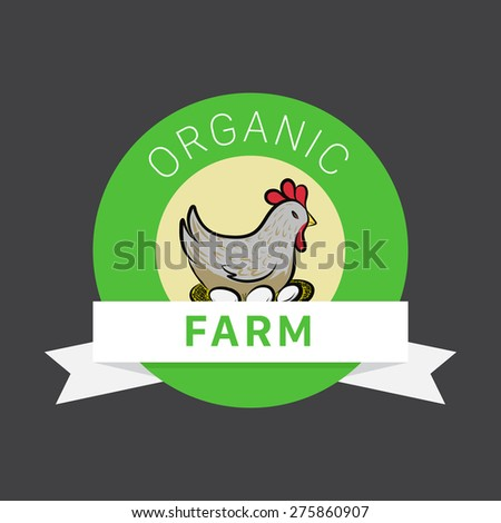Organic Farm Vector Concept for Logo with Hen on Background.