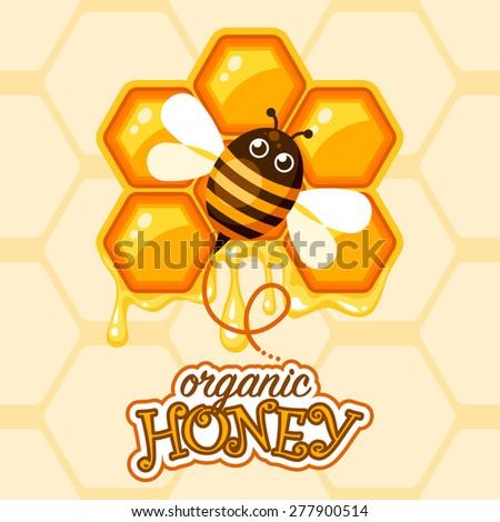 Organic honey background with cartoon bee over honeycomb - stock vector