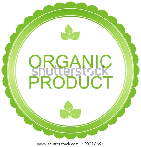 Organic product badge. - stock vector