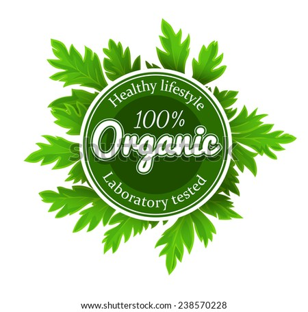 Organic round logo sign label with green leaves. Eps10 vector illustration. Isolated on white background - stock vector