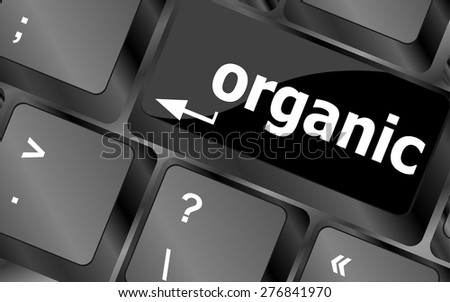 organic word on green and black keyboard button vector - stock vector