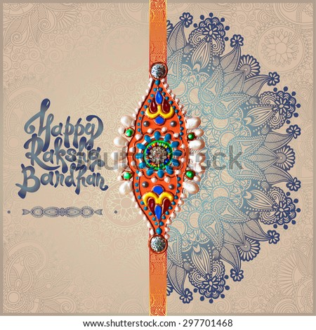 original handmade rakhi on floral background with lettering Happy Raksha Bandhan for indian festival sisters and brothers, vector illustration - stock vector