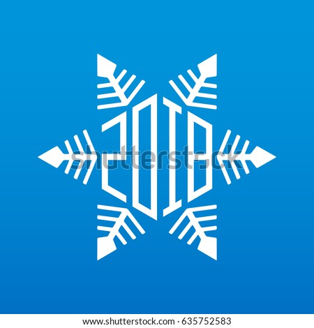 Original vector snowflake with new year date. Happy new year 2018