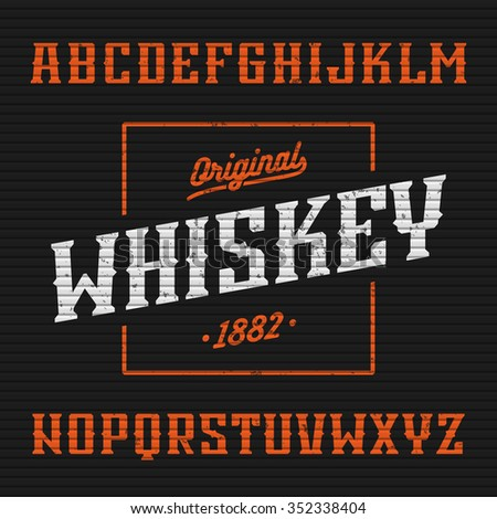 Original whiskey label, western style font with sample design. Vector. - stock vector