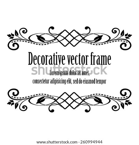 ornamental calligraphic frame with sample text isolated on white background. design element for birthday card, wedding invitations. vector illustration. - stock vector