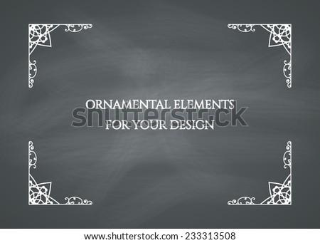 Ornamental frame on chalkboard background. Vector illustration - stock vector