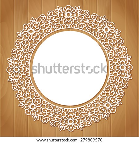 Ornamental round lace pattern on wood background - stock vector