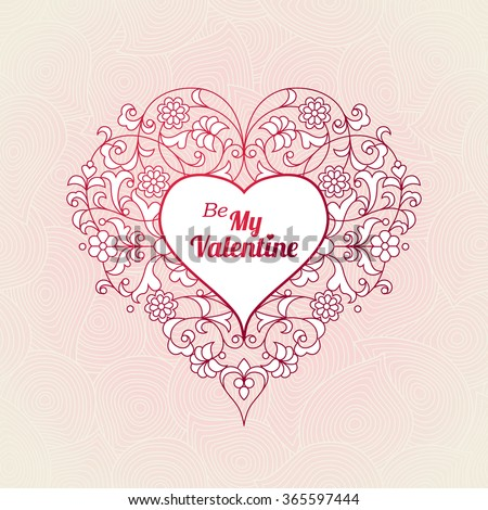 Ornate vector heart in Eastern style. Elegant element for design, place for text. Lace floral illustration for wedding invitations, greeting cards, Valentines cards. Be My Valentine pattern. - stock vector