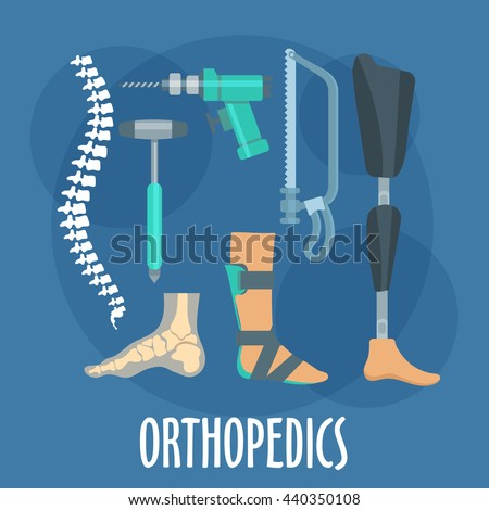 Orthopedics and prosthetics medicine icons with bones of vertebral column and foot, prosthetic leg and ankle foot orthosis, charriere bone saw, bone drill and medical hammer