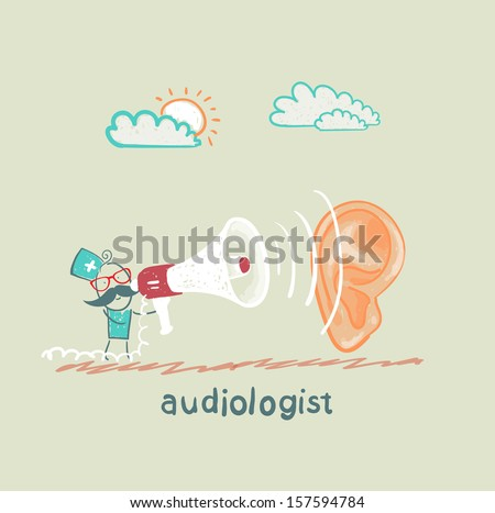 otolaryngologist yells into a megaphone on a large ear - stock vector