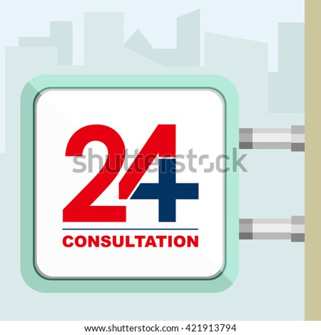 Outdoor signboard of twenty four hours available medical  consultation. Flat trendy modern vector illustration.  - stock vector