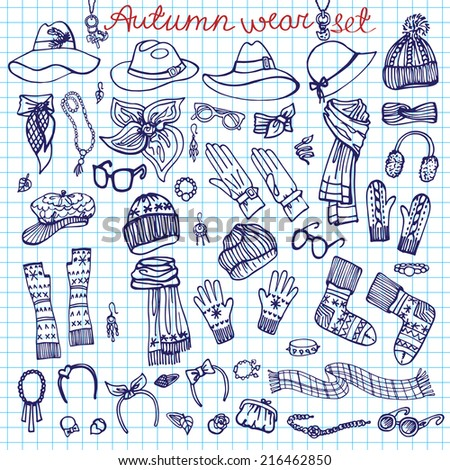 Outline Fashionable female accessories  on Sketchy style.Woman wear in outline doodle Sketchy notepaper. Autumn ,winter,spring woman fashion. Fashion Vector. - stock vector