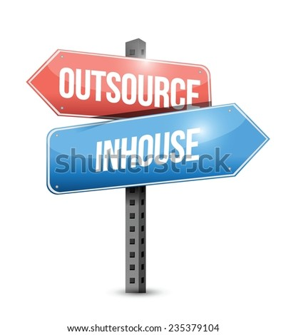 outsource, in-house street sign illustration design over a white background - stock vector