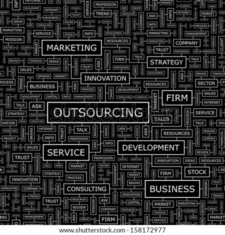 OUTSOURCING. Word cloud illustration. Tag cloud concept collage. Vector text conceptual illustration. Usable for different business design.