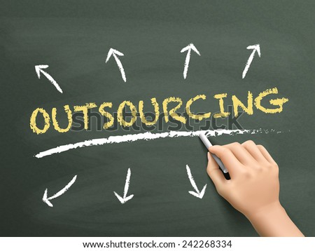 outsourcing word written by hand over chalkboard  - stock vector