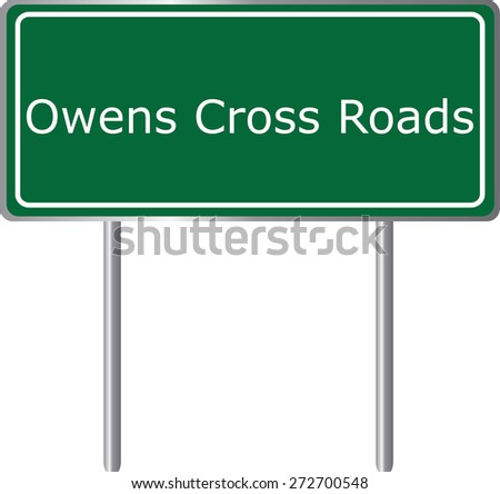 Owens Cross Roads, Alabama, road sign green vector illustration, road table, USA city - stock vector