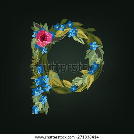 P letter. Flower  alphabet. Colorful font. Lowercase.  Vector illustration. - stock vector