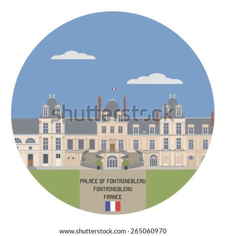 Palace of Fontainebleau. France famouse place - stock vector