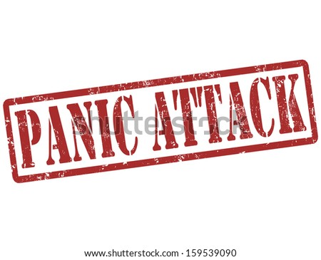 Panic attack grunge rubber stamp on white, vector illustration - stock vector