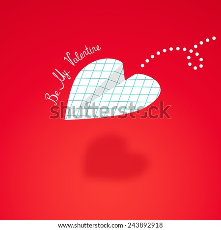 Paper airplane in the cage, built in the shape of heart. Be my Valentine. Vector illustration. - stock vector