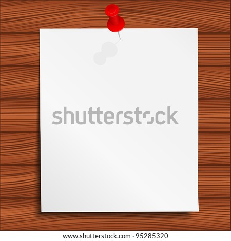 Paper attached to the wooden wall, vector eps10 illustration - stock vector
