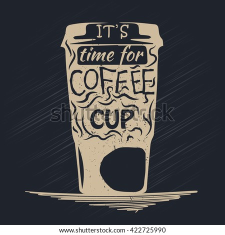 Paper cup of coffee with lettering inside. Coffe cup on dark background