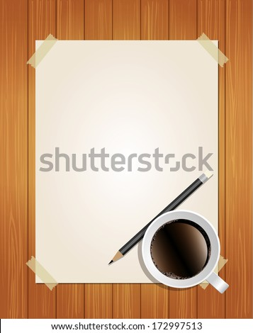 Paper message with pencil and coffee on wood background