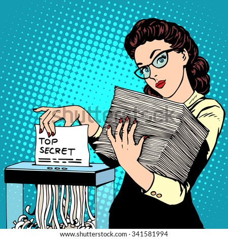 Paper shredder top secret document destroys the Secretary pop art retro style. The policy of the government security services document storage security data. Businesswoman politician - stock vector