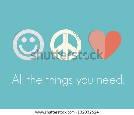 Papercut smile, peace sign and red heart - smile, pacifism and love symbols with text All the things you need. - stock vector