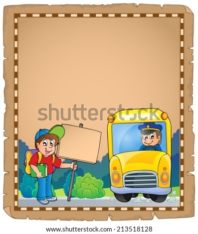 Parchment with school bus 3 - eps10 vector illustration. - stock vector