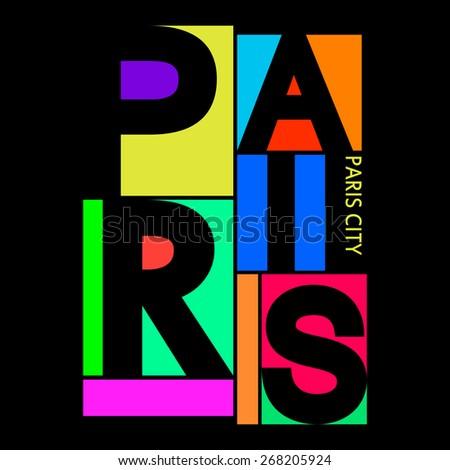 Paris City, Modern T-shirt Typography Graphics, Vector Illustration - stock vector