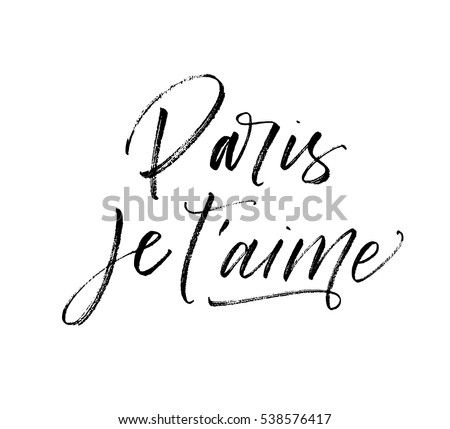 Paris je t'aime postcard. Paris I love you in french. Phrase for Valentine's day. Ink illustration. Modern brush calligraphy. Isolated on white background.