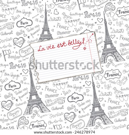 Paris symbols,lettering,emblems in  pattern background with piece of paper.Hand drawn doodle sketchy,Badges,Eiffel tower.Room for text.French style,love decor.Bicolor Vector illustration - stock vector