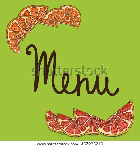 Partly hand drawn menu sample decorated with images of cut citruses. Restaurant and cafe design element. Food industry. Printed production. - stock vector