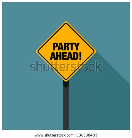 Party ahead! Road Sign (Line Art Vector Illustration in Flat Style Design)