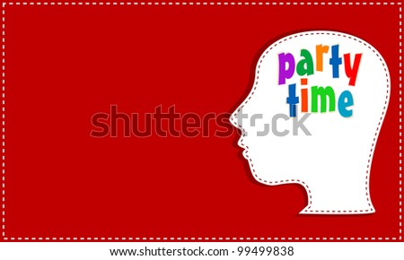 Party time in mind people head. vector greetings card - stock vector
