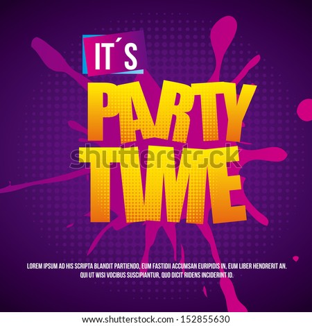 party time over dotted background vector illustration  - stock vector