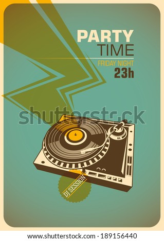 Party time poster with turntable. Vector illustration. - stock vector
