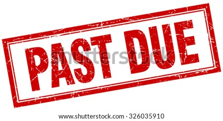 past due red square grunge stamp on white - stock vector