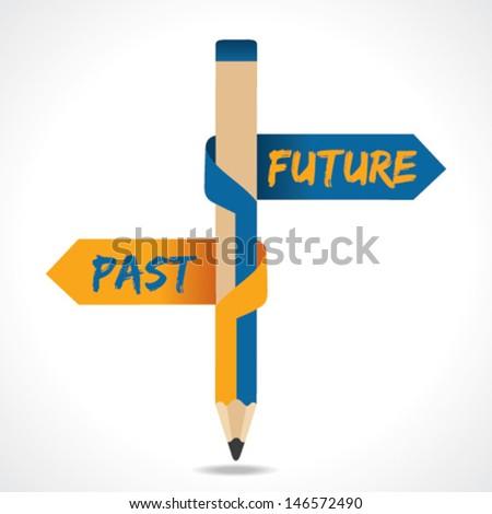 PAST &  FUTURE arrow in opposite of pencil stock vector - stock vector