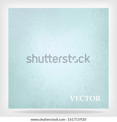 pastel blue background spring Easter color design, vintage grunge texture, web template background layout idea, elegant printed material background, graphic art brochure poster blue vector background - stock vector