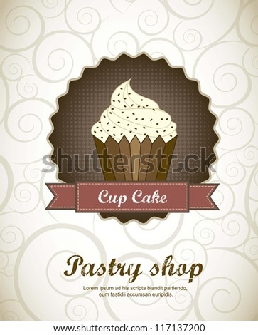 pastry shop menu with cup cake . vector illustration - stock vector